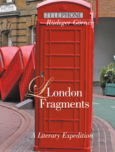 Cover of London Fragments: A Literary Expedition by Rudiger Gorner
