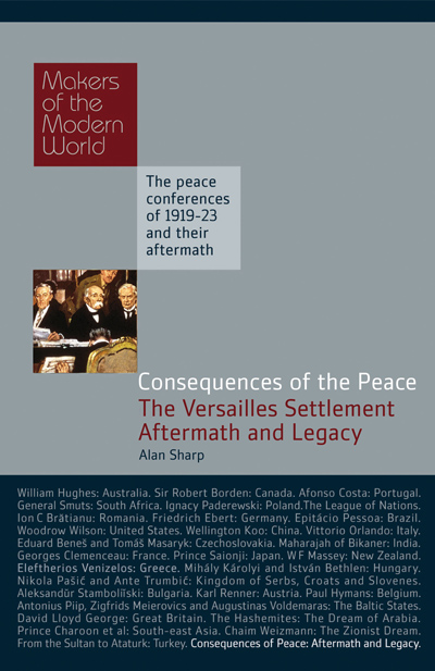 Cover of Consequences of the Peace: The Versailles Settlement, Aftermath and Legacy by Alan Sharp