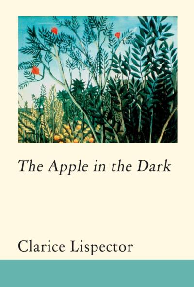 Cover of The Apple in the Dark, Clarice Lispector