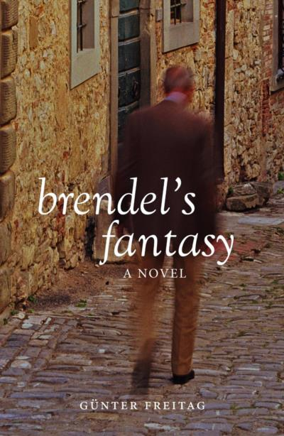 Cover for Brendel's Fantasy, by Günter Freitag, featuring a blurred man on a cobblestone street