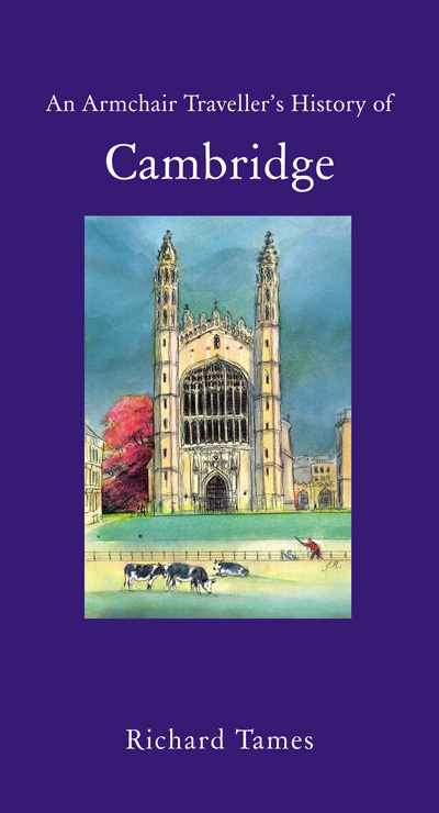 Cover of An Armchair Traveller's History of Cambridge by Richard Thames