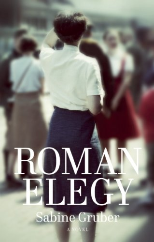 Cover for Roman Elegy, by Sabine Gruber, featuring a young, short-haired woman looking scrutinising the distance.