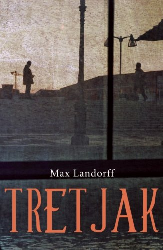 Cover for Tretjak, by Max Landorff, featuring a painting of two men in a city square