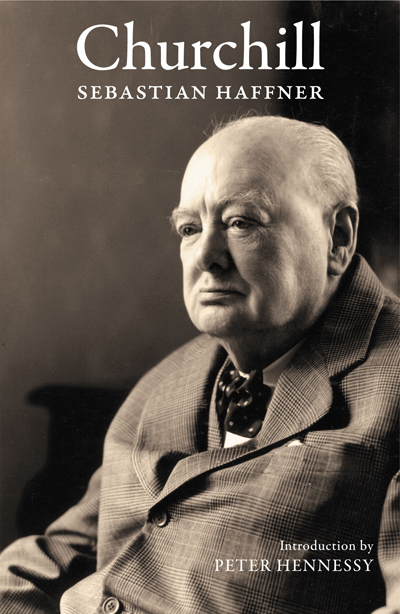 Cover for Churchill, by Sebastian Haffner, featuring a black-and-white photo of Churchill