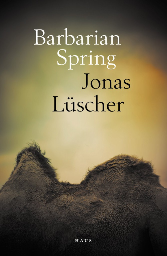 Cover for Barbarian Spring, by Jonas Lüscher, featuring the two humps of a bactrian camel.