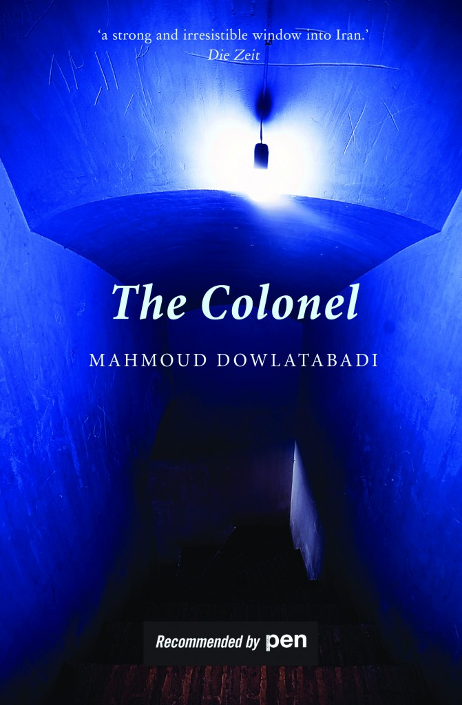 Cover for The Colonel, by Mahmoud Dowlatabadi, featuring a blue entrance in Iran.