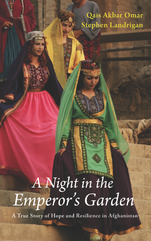 A Night in the Emperor's Garden: A True Story of Hope and Resilience in Afghanistan, by Qais Akbar Omar and Stephen Landrigan, featuring three Afghan actresses on stage performing Love's Labour Lost.