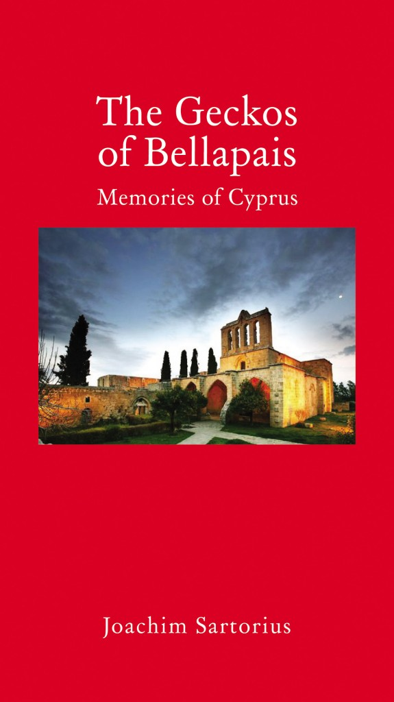 Cover for The Geckos of Bellapais: Memories of Cyprus, by Joachim Sartorius, featuring the Bellapais Abbey in Cyprus