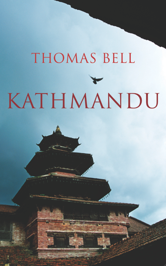 Cover for Kathmandu, by Thomas Bell, featuring a Nepalese temple and a bird mid-flight.
