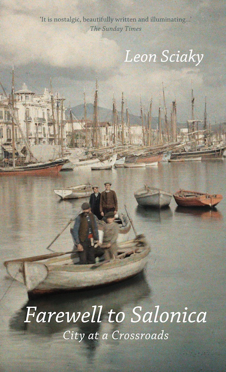 Cover for Farewell to Salonica: City at a Crossroads, by Leon Sciaky, featuring an Albert Kahn photograph of men on a boat