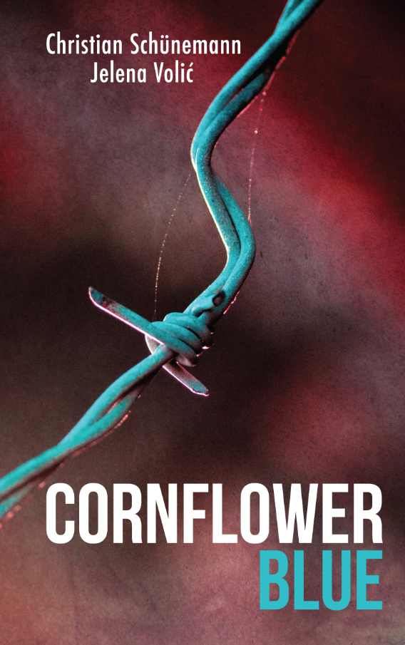 Cover for Cornflower Blue, by Christian Schünemann and Jelena Volić, featuring a blue barbed wire against a red background.